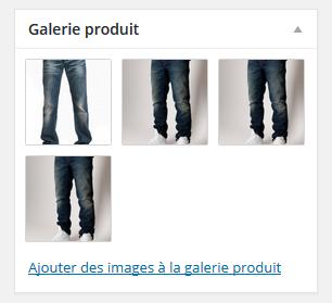 Ajouter des images et galerie aux fiches produits