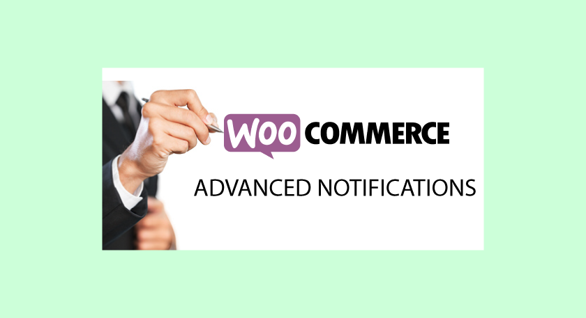 Configurer les notifications de commande et stock WooCommerce avec Advanced Notifications