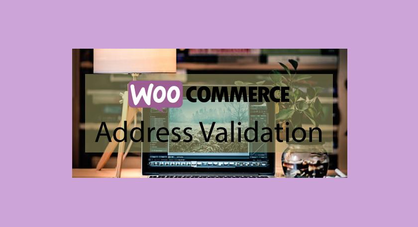 Plugin woocommerce Address Validation