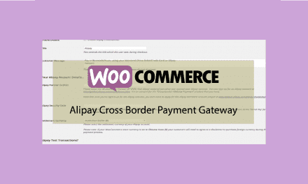 Plugin woocommerce Alipay Cross Border Payment Gateway – Passerelle de paiement pour la Chine
