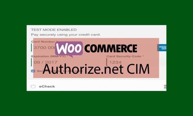 Plugin woocommerce Authorize.net CIM – Sécurisez votre traitement de paiement