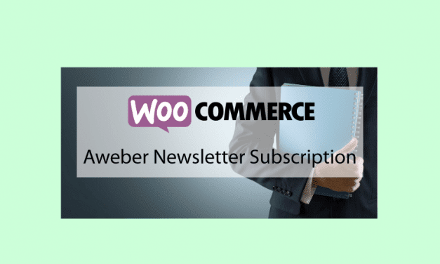 Woocommerce Aweber Newsletter Subscription – Abonnement Newsletter Aweber