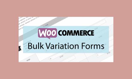 Woocommerce Bulk Variation Forms – Formulaires sur les variations des stocks de produits