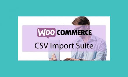 Woocommerce Product CSV Import Suite – Import et export de produits