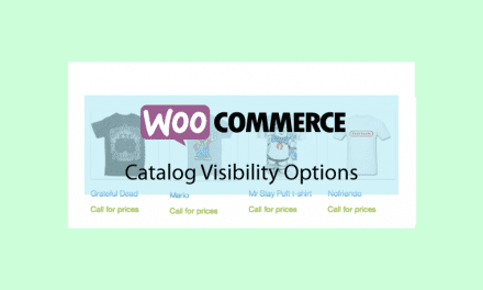 Woocommerce Catalog Visibility Options – Relooker votre catalogue