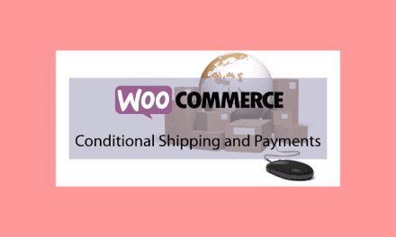 Woocommerce Conditional Shipping and Payments – Contrôle Livraison et paiements