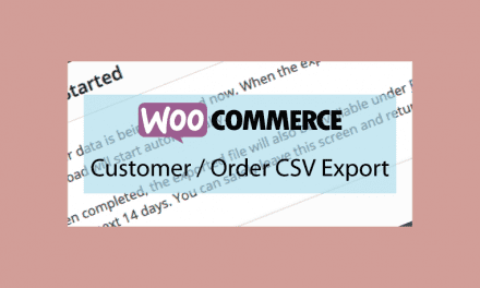 WooCommerce Customer / Order CSV Export – Exporter vos données clients et commandes en CSV