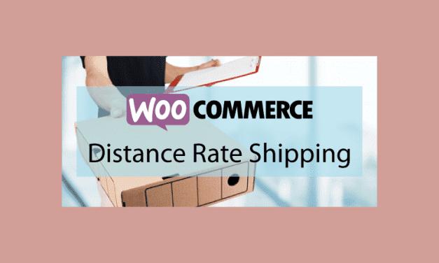 WOOCOMMERCE Distance Rate Shipping – Configuration des tarifs d'expédition