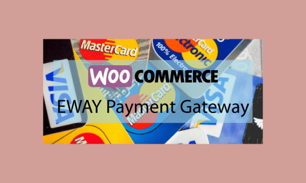 Woocommerce EWAY Payment Gateway – Passerelle de paiement EWAY