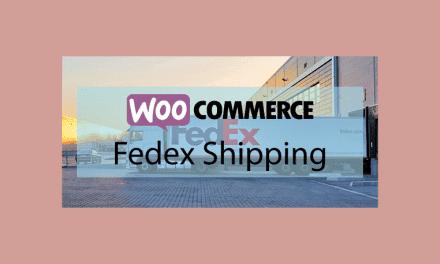 WOOCOMMERCE Fedex Shipping – Méthode de livraison Fedex Us et Canada