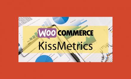 Woocommerce KissMetrics Extension – Statistiques de votre boutique en ligne