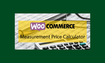 WOOCOMMERCE Measurement Price Calculator – Calculer vos produits en lot