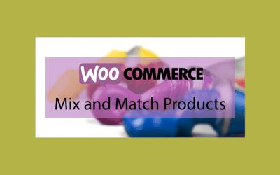Woocommerce Mix and Match Products – Assortiment de produits