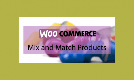 Woocommerce Mix and Match Products – Assortiment de produits