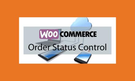 WooCommerce Order Status Control – Contrôle des commandes
