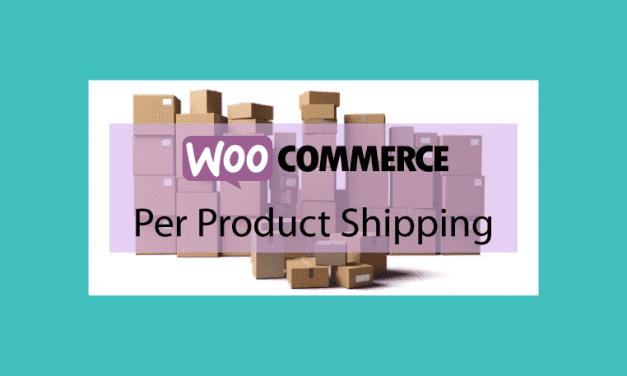 Woocommerce Per Product Shipping – Coût d'expédition par produit