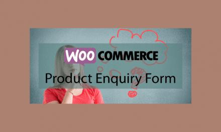 Woocommerce Product Enquiry Form –  Formulaire de demande de produit