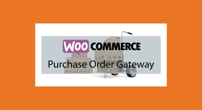 WooCommerce Purchase Order Gateway – Passerelle de payement par code d'achat