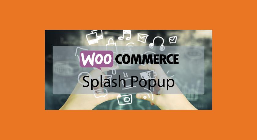 WooCommerce Splash Popup