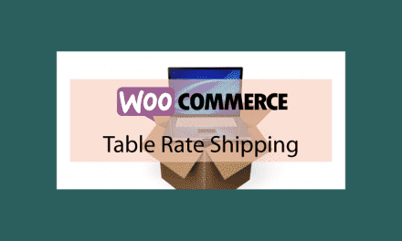 Woocommerce Table Rate Shipping – Extension des options d'expédition