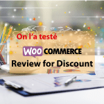 On a testé Review for Discount pour Woocommerce