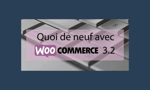 Quoi de neuf avec Woocommerce 3.2 : Amélioration des coupons et gestion des extensions