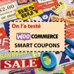 On a testé : Smart Coupons pour Woocommerce