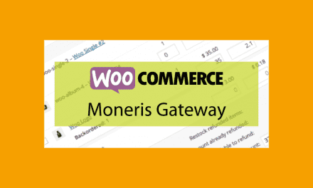 WOOCOMMERCE Moneris Gateway – Passerelle de paiement Moneris