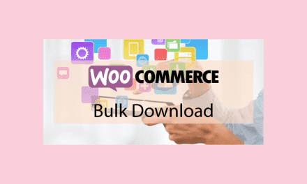 WOOCOMMERCE Bulk Download – Téléchargez en zip vos achats