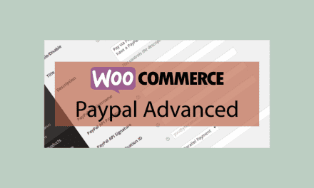 WOOCOMMERCE Paypal Advanced – Passerelle de paiement Paypal avancée