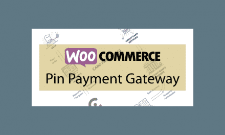 WOOCOMMERCE Pin Payment Gateway – Passerelle de paiement Pin