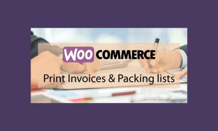 WOOCOMMERCEPrint Invoices and Packing List – Imprimer les documents de votre boutique