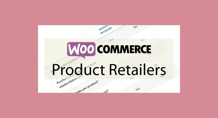 WOOCOMMERCEProduct Retailers – Liens vers les distributeurs