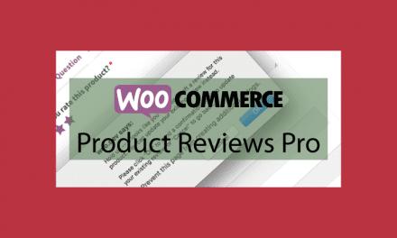WOOCOMMERCEProduct Reviews Pro – Options sur les avis des produits