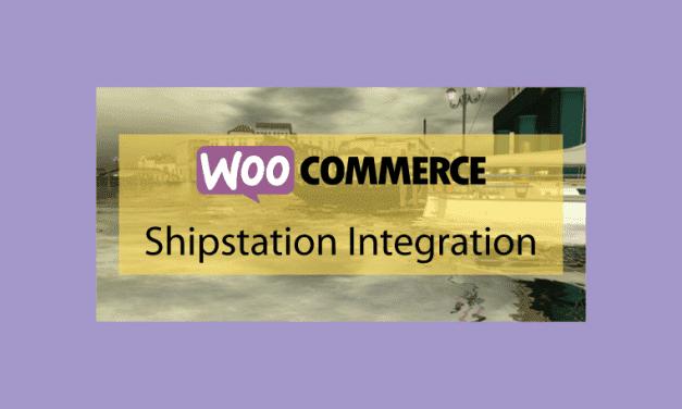 WOOCOMMERCEShipstation Integration – Accélérer le processus d'expédition