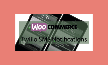 WOOCOMMERCE Twilio SMS Notifications