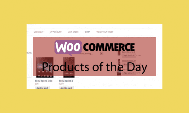 WOOCOMMERCE Products of the Day – Produits du jour