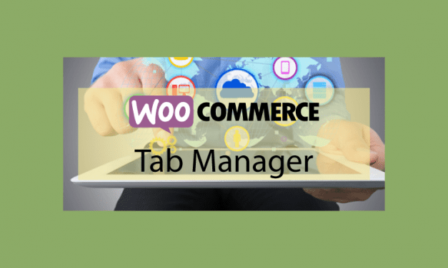 WOOCOMMERCE Tab Manager – Gestionnaire d'onglets