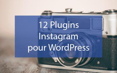 12 Plugins Instagram pour WordPress