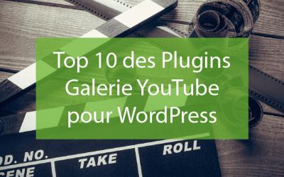 Top 10 des Plugins Galerie YouTube pour WordPress
