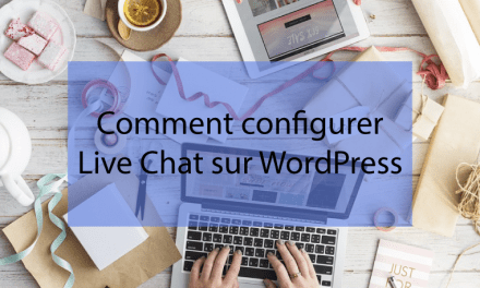 Comment configurer un Live Chat sur WordPress