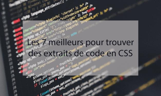 Les 7 meilleurs sites Web pour trouver des extraits de code en CSS
