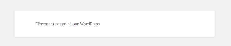 Comment supprimer le lien «Fièrement propulsé par WordPress»?