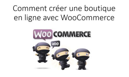 Comment installer une boutique en ligne avec WooCommerce