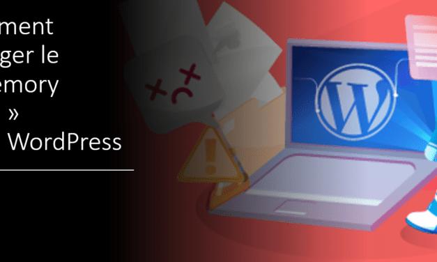 Booster la taille de la mémoire dans WordPress