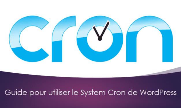 Guide pour utiliser le System Cron de WordPress