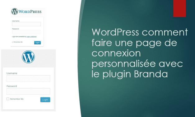 WordPress comment faire une page de connexion personnalisée avec le plugin Branda