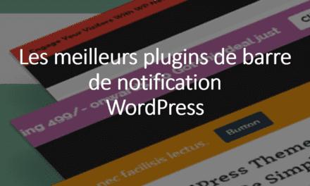 Les meilleurs plugins de barre de notification WordPress