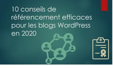 10 conseils de référencement efficaces pour les blogs WordPress en 2020