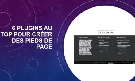 6 plugins AU TOP pour créer des pieds de page avec WordPress
